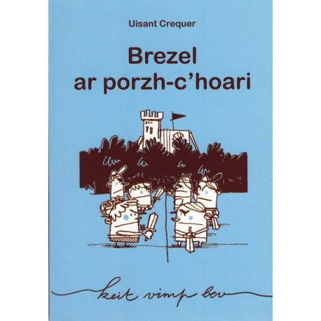 BREZEL AR PORZH-C'HOARI