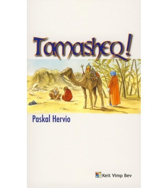 TAMASHEQ !