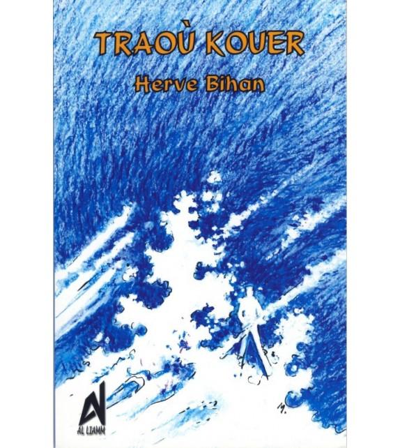TRAOU KOUER