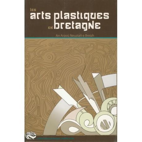 LES ARTS PLASTIQUES EN BRETAGNE
