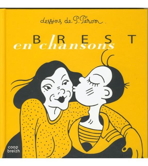 BREST EN CHANSONS - DESSINS DE P.PÉRON