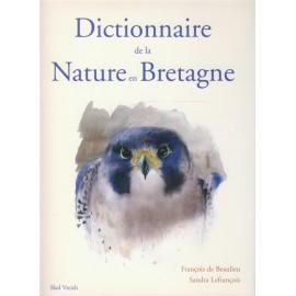 DICTIONNAIRE DE LA NATURE SAUVAGE EN BRETAGNE