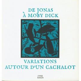 DE JONAS À MOBY DICK - VARIATIONS AUTOUR D'UN CACHALOT