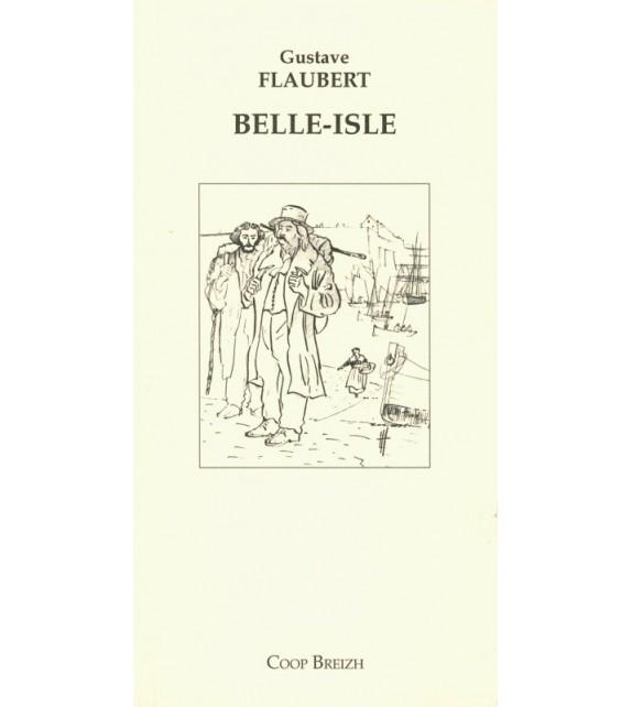 BELLE-ISLE par Gustave Flaubert