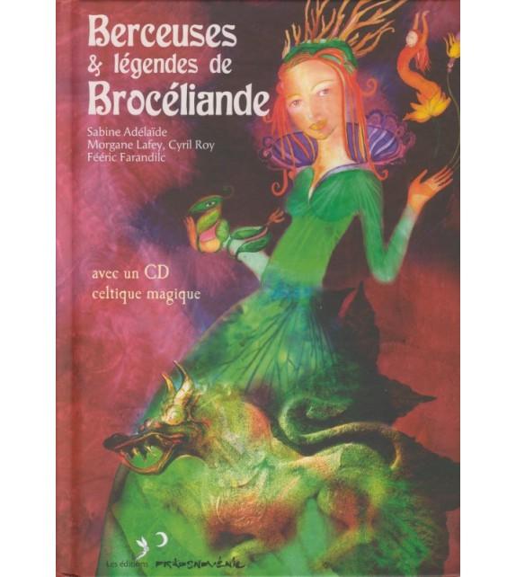 BERCEUSES ET LÉGENDES DE BROCÉLIANDE (livre + cd)