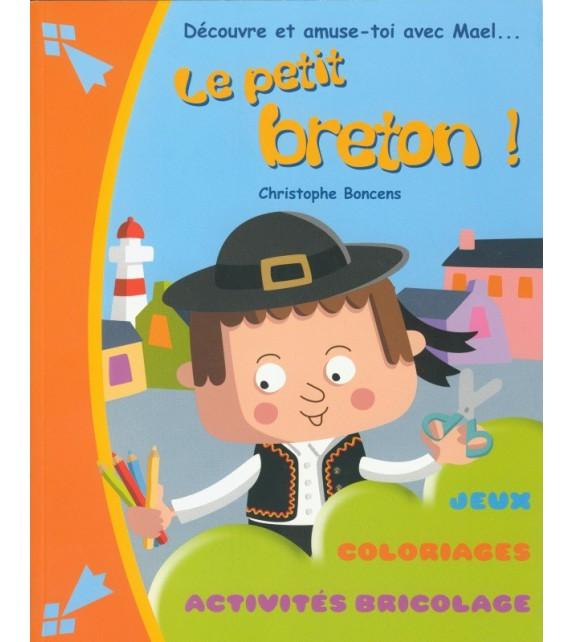 LE PETIT BRETON - DECOUVRE ET AMUSE-TOI AVEC MAEL