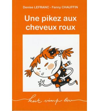 UNE PIKEZ AUX CHEVEUX ROUX - version en français