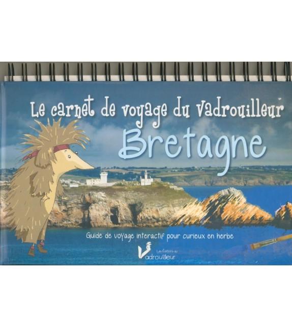 LE CARNET DE VOYAGE DU VADROUILLEUR - BRETAGNE