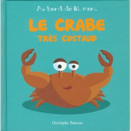 LE CRABE TRES COSTAUD