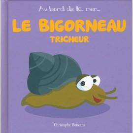 LE BIGORNEAU TRICHEUR