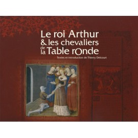 LE ROI ARTHUR ET LET CHEVALIERS DE LA TABLE RONDE - MANUSCRIT DE LA BNC