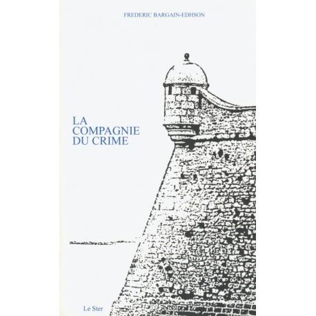 LA COMPAGNIE DU CRIME