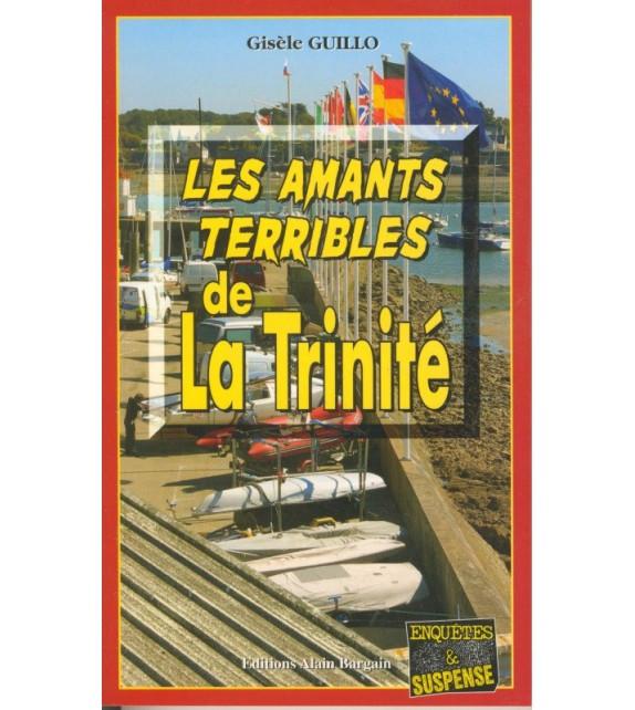 LES AMANTS TERRIBLES DE LA TRINITÉ