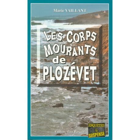 LES CORPS MOURANTS DE PLOZEVET