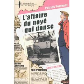 LÉO TANGUY T 14 - L'AFFAIRE DU NOYÉ QUI DANSE
