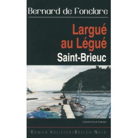 LARGUÉ AU LÉGUÉ - Saint-Brieuc