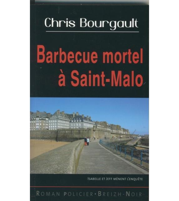 BARBECUE MORTEL À SAINT-MALO