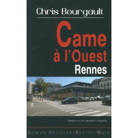 CAME À L'OUEST - Rennes