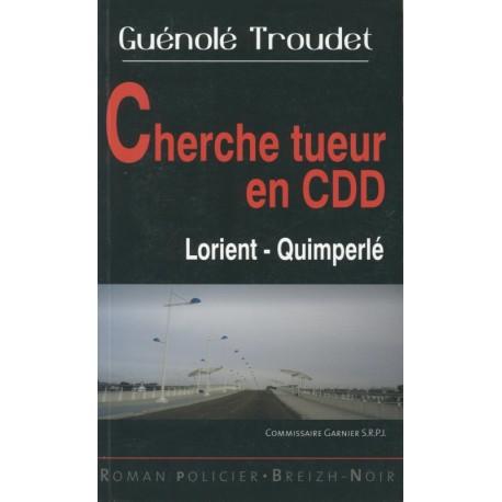 CHERCHE TUEUR EN CDD