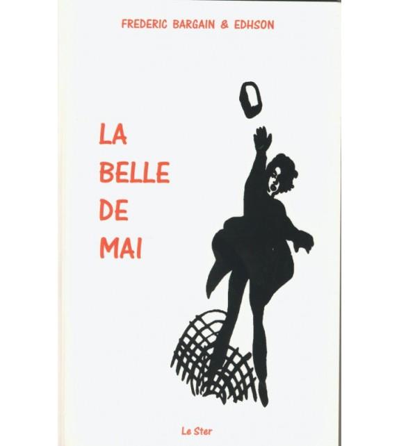 LA BELLE DE MAI