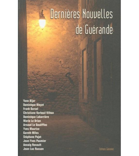 DERNIERES NOUVELLES DE GUERANDE