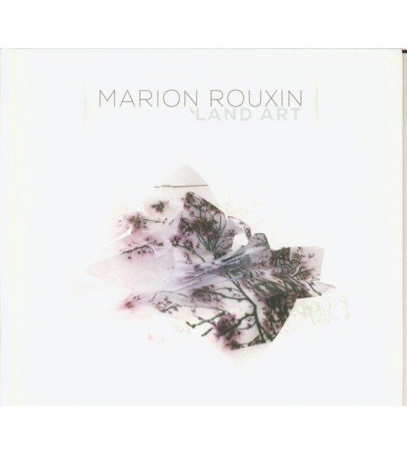 CD MARION ROUXIN - LAND ART