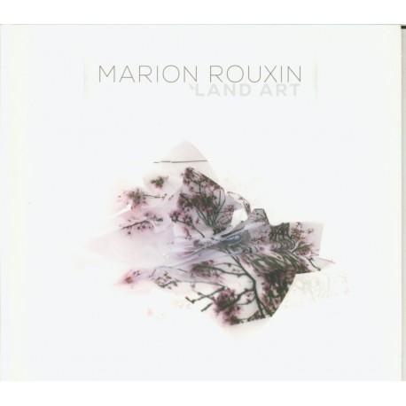 CD MARION ROUXIN - LAND ART