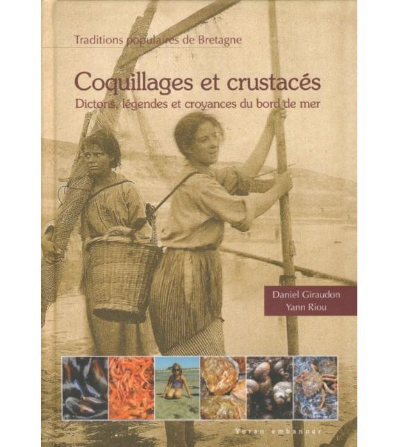 COQUILLAGES ET CRUSTACÉS - Traditions populaires de Bretagne