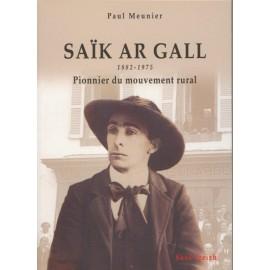 SAÏK AR GALL (1882-1975)Pionner du mouvement rural