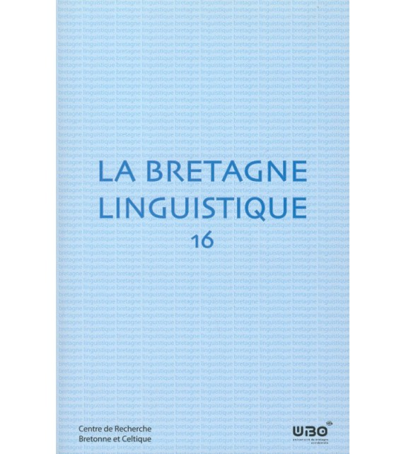 LA BRETAGNE LINGUISTIQUE - Volume 16