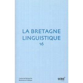 LA BRETAGNE LINGUISTIQUE - Volume 16