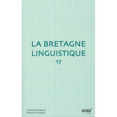 LA BRETAGNE LINGUISTIQUE - Volume 17