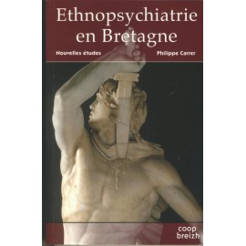 ETHNOPSYCHIATRIE EN BRETAGNE NOUVELLES ETUDES