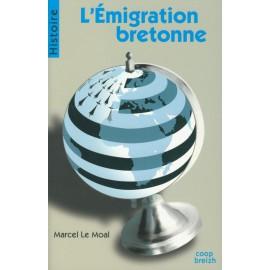 L'ÉMIGRATION BRETONNE