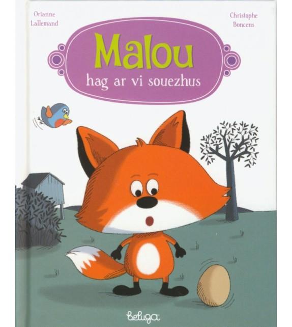 MALOU HAG AR VI SOUEZHUS