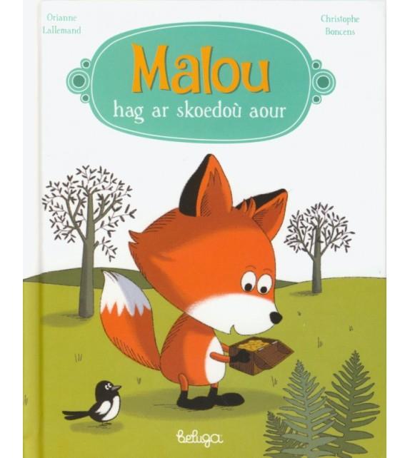 MALOU HAG AR SKOEDOÙ AOUR