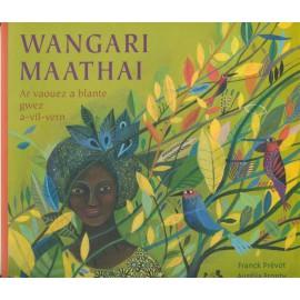 WANGARI MAATHAI - Livre avec CD