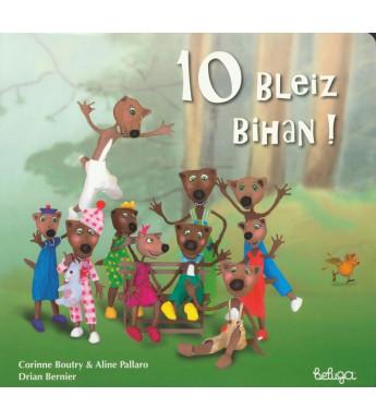 10 BLEIZ BIHAN ! (version en breton)