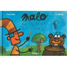 MALO HA LAZ-SENIÑ AR C'HOAD