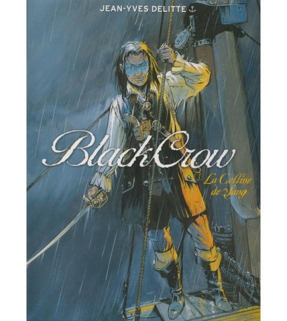 BLACK CROW - Tome 1 : La colline de sang