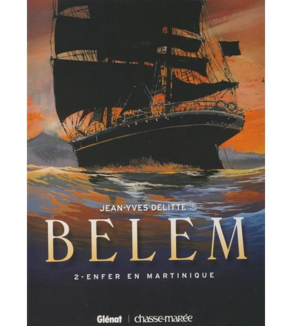 BELEM Tome 2 - Enfer en Martinique