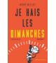 JE HAIS LES DIMANCHES - Saison 2