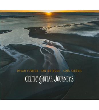 CD CELTIC GUITAR JOURNEYS - Fowler, Melrose, Siberil
