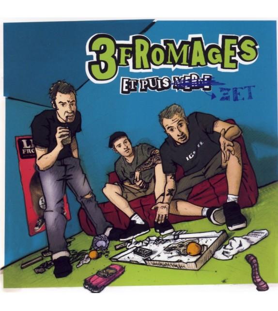 CD 3 FROMAGES - ET PUIS ZET