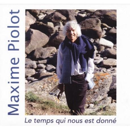CD MAXIME PIOLOT - LE TEMPS QUI NOUS EST DONNE