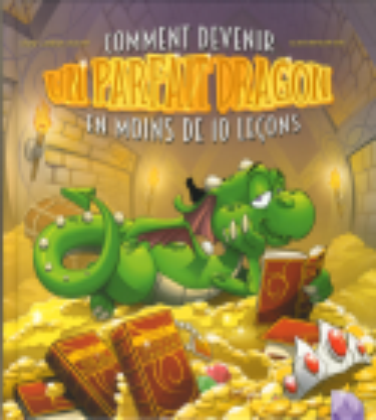 COMMENT DEVENIR UN PARFAIT DRAGON EN MOINS DE 10 LEÇONS