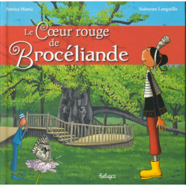 LE COEUR ROUGE DE BROCÉLIANDE