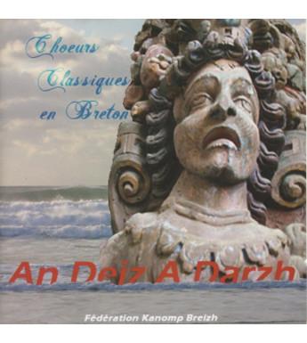 CD AN DEIZ A DARZH - CHOEURS CLASSIQUES EN BRETON