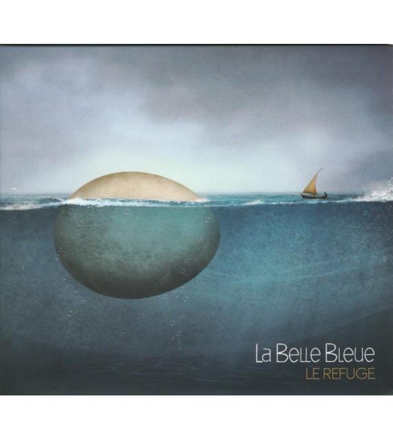 CD LA BELLE BLEUE - LE REFUGE
