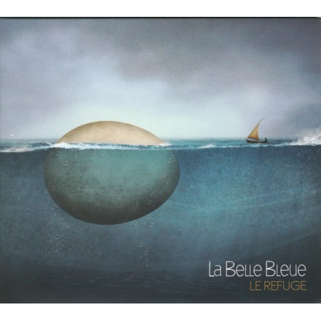 CD LA BELLE BLEUE - LE REFUGE